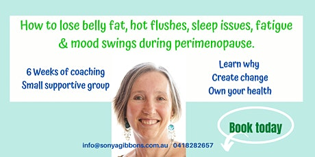 How to lose belly fat, hot flushes, sleep issues, fatigue & mood swings... tickets