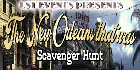 The New Orleans That Was Scavenger Hunt/Amazing Race tickets