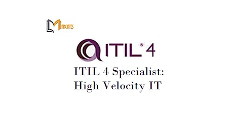 ITIL 4 Specialist: High Velocity IT 1 Day Training in London City tickets