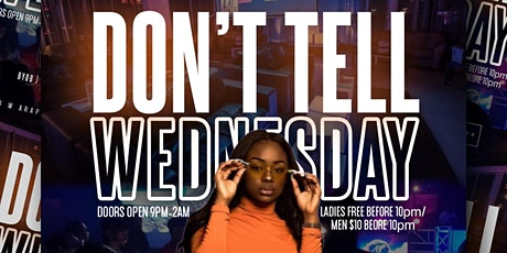 Don't Tell Wednesday's at Abi Hookah Lounge tickets