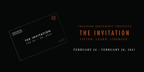 Freedom Movement presents: The Invitation tickets