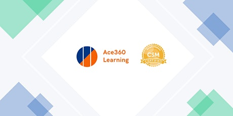Ace360 Learning -CSM®- Mar 29-30,2021( Canada -ET): Certified ScrumMaster® tickets