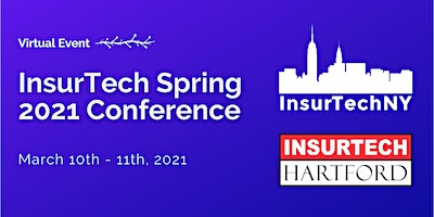 InsurTech Spring 2021 Conference