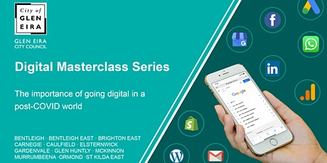 Digital Masterclass Series: If You're Not on Google, You Don't Exist tickets