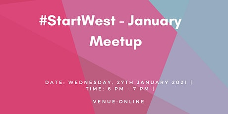#StartWest - January Meetup 2021 tickets