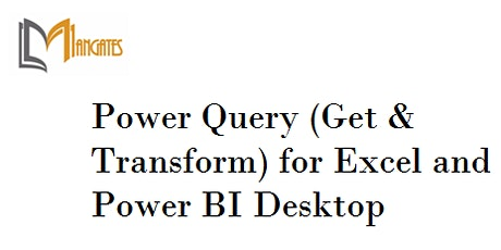 Power Query for Excel and Power BI Desktop 1 Day Training London City tickets