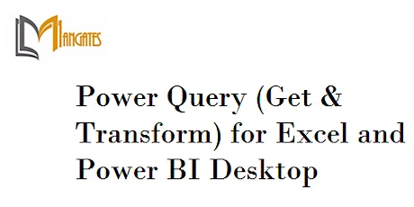 Power Query for Excel and Power BI Desktop 1 Day Training Mississauga tickets