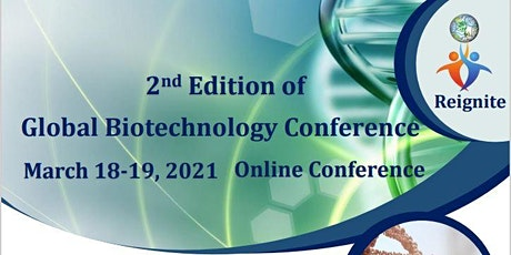 2nd Edition of Global Biotechnology Conference (Global Biotech-2021) tickets
