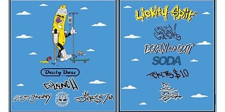 Lickity Split 'Daily Dose'  EP Launch tickets