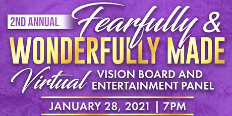 2nd Annual Fearfully & Wonderfully Made Vision Board & Empowerment Panel tickets