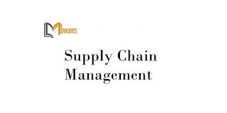Supply Chain Management 1 Day Training in Ottawa tickets