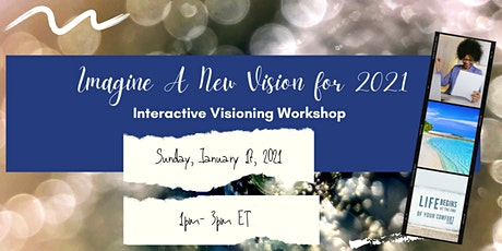 Imagine a New Vision for 2021 - Vision Boarding Workshop tickets