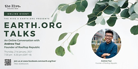 Earth.Org Talks: An Online Conversation with Andrew Tsui tickets