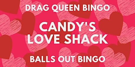Candy's Love Shack - Drag Queen Bingo tickets