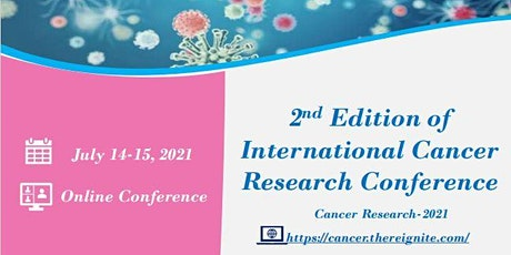 2nd Edition of International Cancer Research Conference biglietti