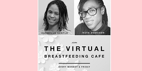 Virtual Breastfeeding Cafe - Mondays tickets