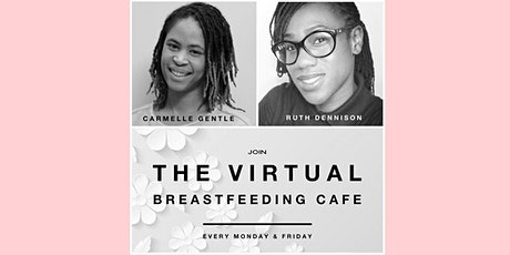 Virtual Breastfeeding Cafe - Fridays tickets