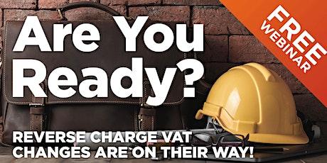 **FREE Webinar** Reverse Charge VAT tickets