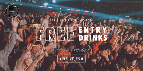 """Every FRI""  Free Entry + Drinks before 12:30 AM (Jan - Feb only!) tickets"