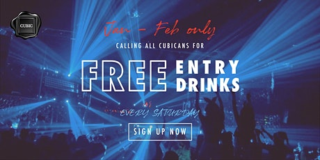 """Every SAT""  Free Entry + Drinks before 12:30 AM (Jan - Feb only!) tickets"