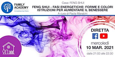 FENG SHUI:FASI ENERGETICHE–FORME,COLORI-ISTRUZIONI X AUMENTARE IL BENESSERE biglietti