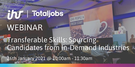 Transferable Skills: Sourcing Candidates from In-Demand Industries tickets