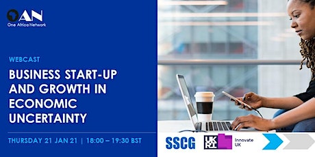 Business Start-up and Growth in Economic Uncertainty tickets