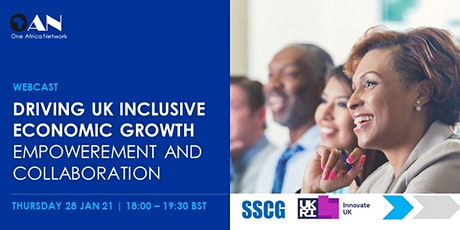 Driving UK Inclusive Economic Growth - Empowerment and Collaboration tickets