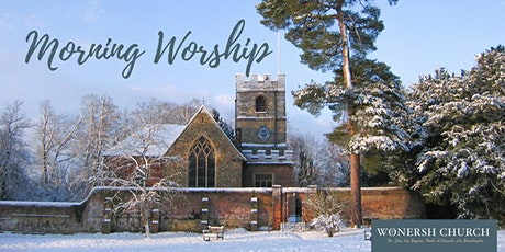 10am Morning Worship (3rd Sunday of the month with Holy Communion) tickets
