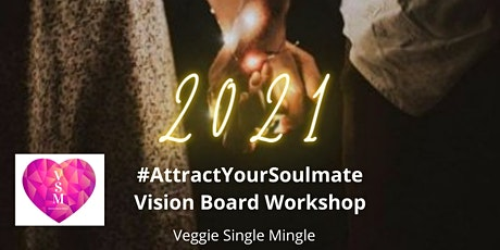 ** Virtual  Attract your Soulmate Vision Board Workshop with meditation ** biglietti