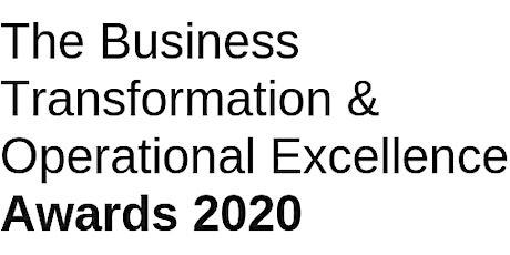Business Transformation & Operational Excellence Summit & Industry Awards tickets