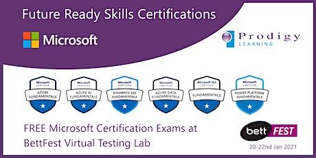 BettFest 20-22nd Jan 2021 - Microsoft Certifications Virtual Testing Lab tickets