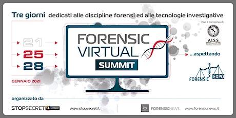 Forensic Virtual Summit biglietti