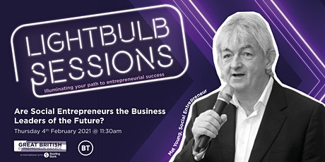 Are Social Entrepreneurs the Business Leaders of the Future? tickets