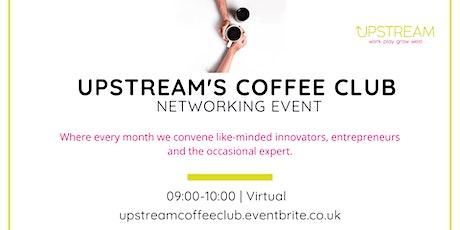 Upstream's Coffee Club tickets