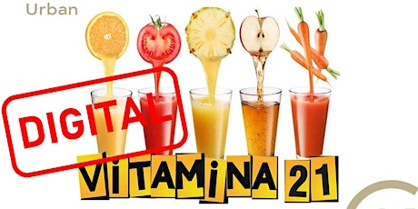 VITAMINA 21. ONLINE. ENERO 18, 19, 20, 21, 26, 27, 28 boletos