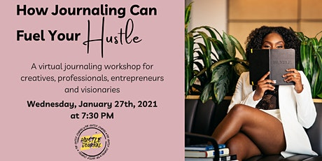 Online Workshop: How Journaling Can Fuel Your Hustle tickets