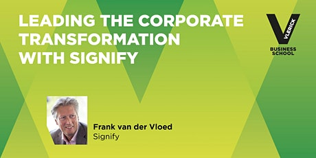 Vlerick Alumni & Leadership Club- corporate transformation with Signify tickets