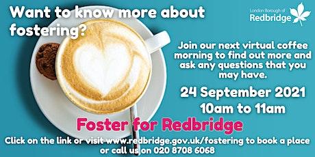 Foster for Redbridge Coffee Morning, 24.09.21, 10-11am tickets