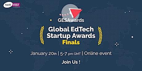 The GLOBAL EDTECH STARTUP AWARDS (GESAwards) FINALS 2020 tickets