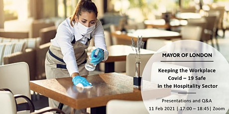 Keeping the Workplace Covid - 19 safe in the Hospitality Sector tickets