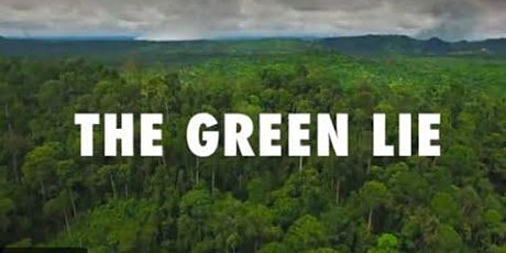 The Green Lie- Film Discussion tickets