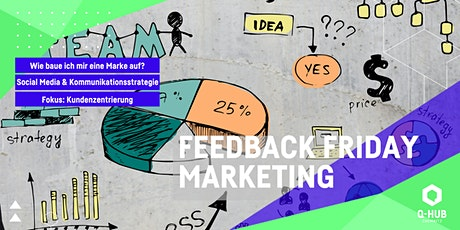 Q-HUB Feedback Friday: Marketing Tickets