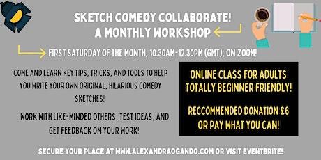 Sketch Comedy Collaborate! tickets
