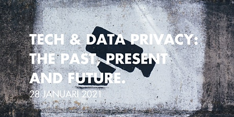 Tech & Data Privacy: The Past, Present and Future. tickets