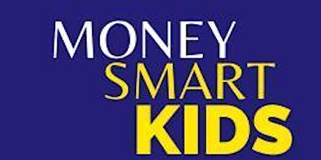 Money Smart Kids Workshop tickets
