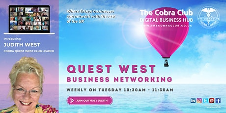 Quest West Networking - Online Networking Event - The Greater Bristol Area tickets