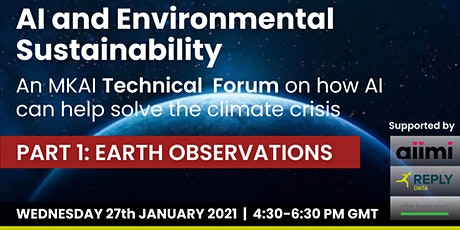 AI & Environmental Sustainability: MKAI Technical Forum, Earth Observations tickets