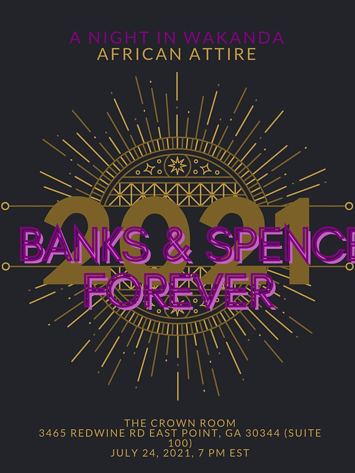 BANKS & SPENCE FOREVER: A NIGHT IN WAKANDA FAMILY FELLOWSHIP BANQUET image