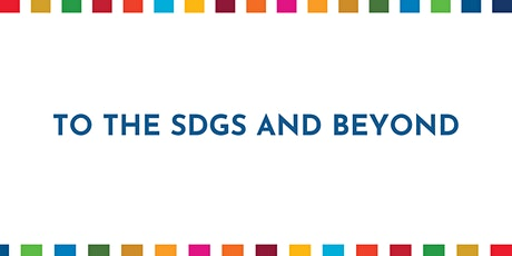 To the SDGs and Beyond - SDG 16 tickets